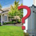 Сложный выбор: дом или квартира?